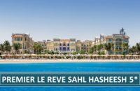 Premier Le Reve Sahl Hasheesh 5* | Egipat Letovanje